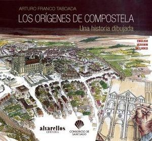 LOS ORÍGENES DE COMPOSTELA