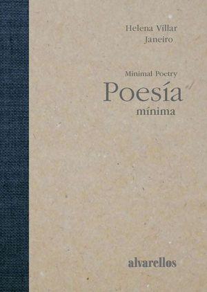 POESÍA MÍNIMA / MINIMAL POETRY