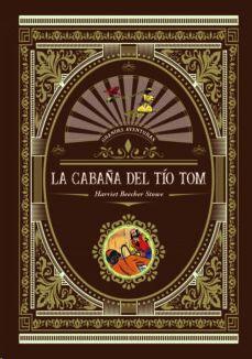 CABAÑA DEL TIO TOM, LA