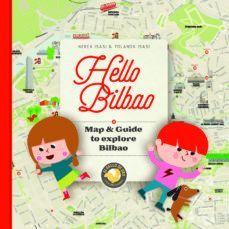 HELLO, BILBAO: MAP & GUIDE TO EXPLORE BILBAO