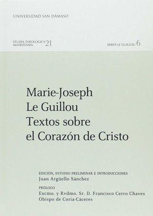 MARIE-JOSEPH LE GUILLOU. TEXTOS SOBRE EL CORAZÓN DE CRISTO