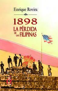 1898. LA PÉRDIDA DE FILIPINAS