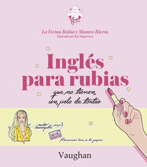 INGLES PARA RUBIAS NO TIEN PELO TONTA