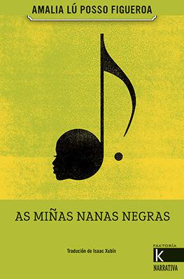 AS MIÑAS NANAS NEGRAS