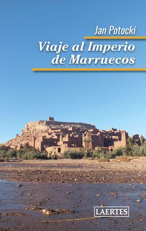 VIAJE AL IMPERIO DE MARRUECOS