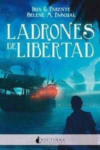 LADRONES DE LIBERTAD
