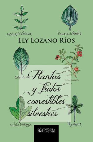 PLANTAS Y FRUTOS COMESTIBLES SILVESTRES