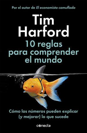 10 REGLAS PARA COMPRENDER EL MUNDO