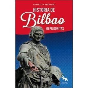 HISTORIA DE BILBAO EN PILDORITAS