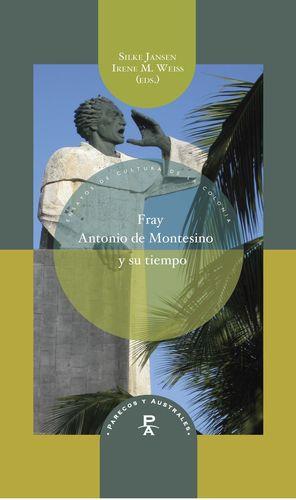 FRAY ANTONIO DE MONTESINO Y SU TIEMPO