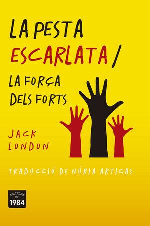 LA PESTA ESCARLATA / LA FORÇA DELS FORTS