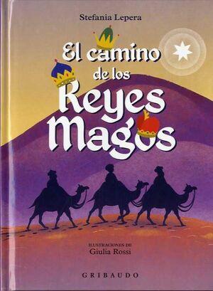 EL CAMINO DE LOS REYES MAGOS