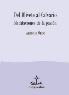 DEL OLIVETE AL CALVARIO