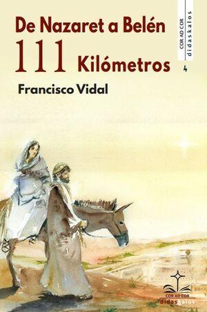 DE NAZARET A BELÉN: 111 KILÓMETROS