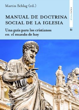 MANUAL DE DOCTRINA SOCIAL DE LA IGLESIA