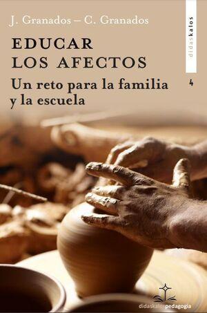 EDUCAR LOS AFECTOS