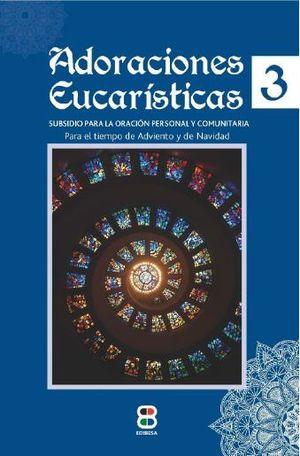 ADORACIONES EUCARISTICAS 3