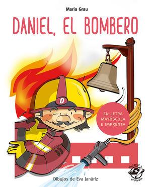 DANIEL EL BOMBERO