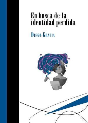 EN BUSCA DE LA IDENTIDAD PERDIDA