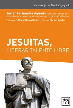 JESUITAS, LIDERAR TALENTO LIBRE