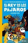CUENTOS DE GAMAYUN 1 EL REY DE LOS PAJAROS