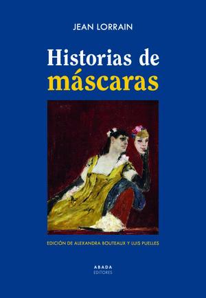 HISTORIAS DE MÁSCARAS