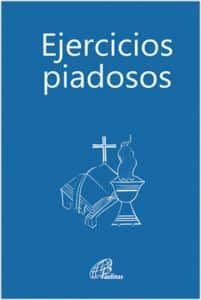 EJERCICIOS PIADOSOS