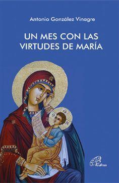 UN MES CON LAS VIRTUDES DE MARÍA