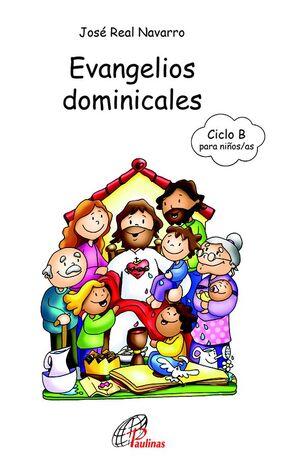 EVANGELIOS DOMINICALES DEL CICLO B PARA NIÑOS/AS DE 8 A 12 AÑOS