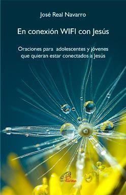 EN CONEXIÓN WIFI CON JESÚS