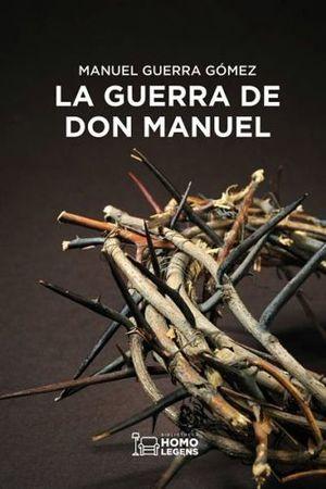 LA GUERRA DE DON MANUEL