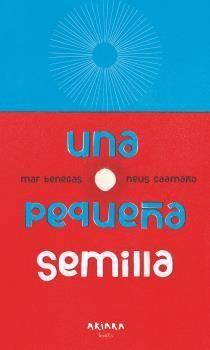 PEQUEÑA SEMILLA, UNA