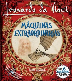 MAQUINAS EXTRAORDINARIAS DE LEONARDO DA VINCI (PO UP)