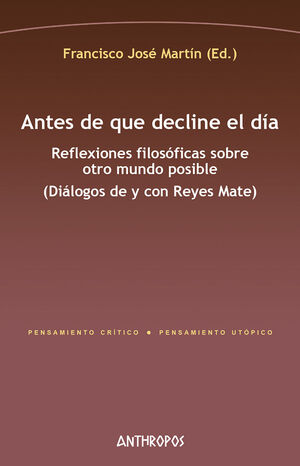 ANTES DE QUE DECLINE EL DIA