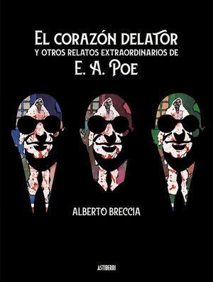 EL CORAZÓN DELATOR Y OTROS RELATOS EXTRAORDINARIOS DE E. A. POE