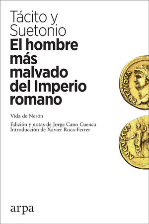 EL HOMBRE MÁS MALVADO DEL IMPERIO ROMANO