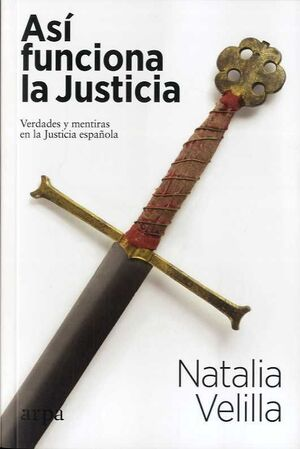 ASÍ FUNCIONA LA JUSTICIA