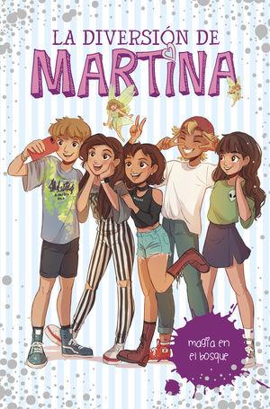 MAGIA EN EL BOSQUE (LA DIVERSIÓN DE MARTINA 6)