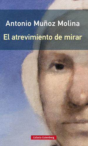 EL ATREVIMIENTO DE MIRAR- RÚSTEGA