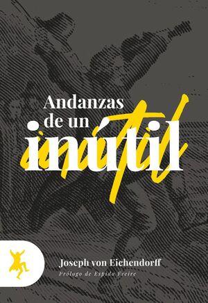 ANDANZAS DE UN INUTIL