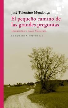 EL PEQUEÑO CAMINO DE LAS GRANDES PREGUNTAS