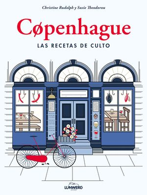 COPENHAGUE. LAS RECETAS DE CULTO