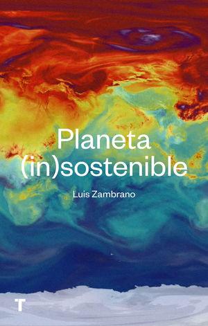 PLANETA (IN)SOSTENIBLE