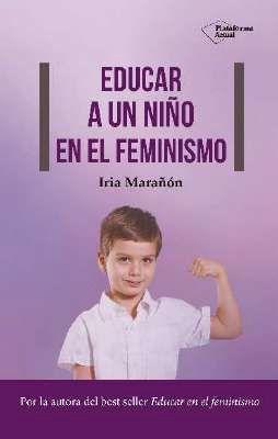 EDUCAR A UN NIÑO EN EL FEMINISMO
