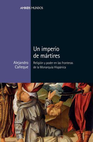 UN IMPERIO DE MÁRTIRES