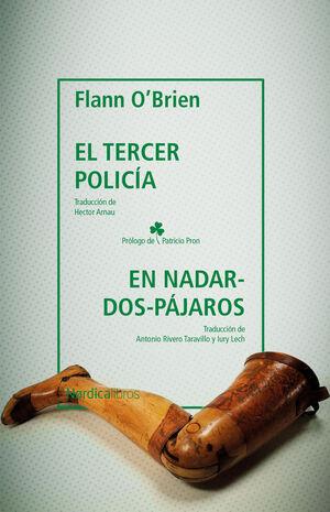 EL TERCER POLICÍA & EN NADAR-DOS-PÁJAROS