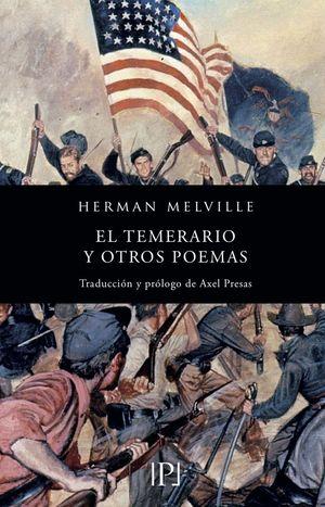 TEMERARIO Y OTROS POEMAS,EL