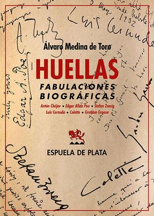 HUELLAS. FABULACIONES BIOGRÁFICAS