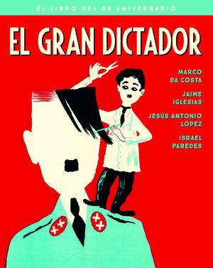 GRAN DICTADOR,EL - EDICION 80 ANIVERSARIO