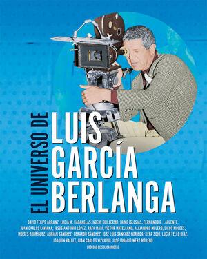 EL UNIVERSO DE LUIS GARCÍA BERLANGA